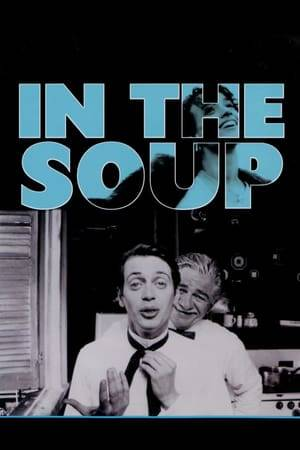 Watch In the Soup Online