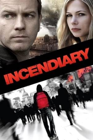 Watch Incendiary Online