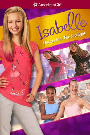 Watch An American Girl: Isabelle Dances Into the Spotlight Online