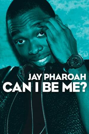 Watch Jay Pharoah: Can I Be Me? Online