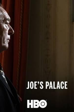 Watch Joe's Palace Online