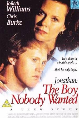 Watch Jonathan: The Boy Nobody Wanted Online