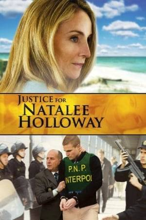 Watch Justice for Natalee Holloway Online