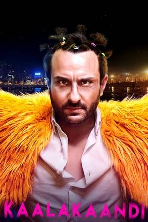 Watch Kaalakaandi Online