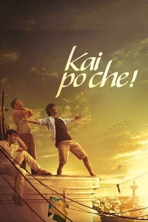 Watch Kai Po Che! Online