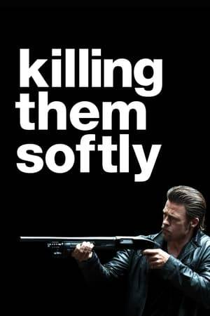 Watch Killing Them Softly Online