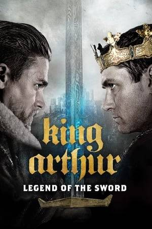 Watch King Arthur: Legend of the Sword Online