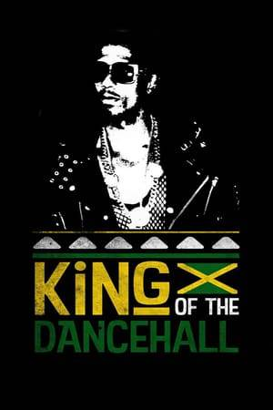 Watch King of the Dancehall Online