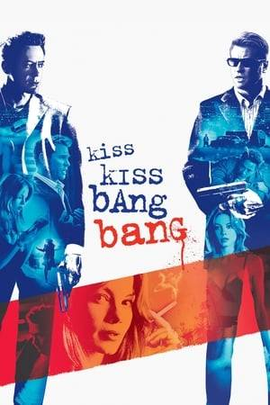 Watch Kiss Kiss Bang Bang Online