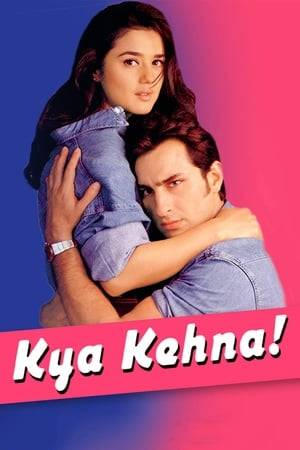 Watch Kya Kehna Online