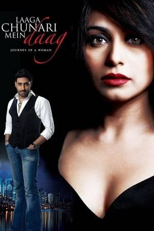 Watch Laaga Chunari Mein Daag - Journey of A Woman Online