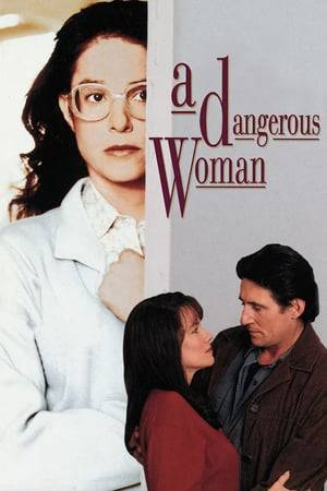 Watch A Dangerous Woman Online