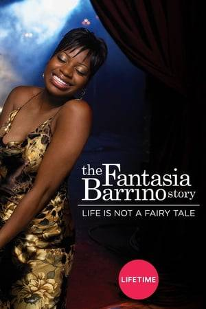 Watch Life Is Not a Fairytale: The Fantasia Barrino Story Online