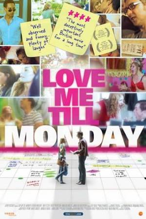 Watch Love Me Till Monday Online