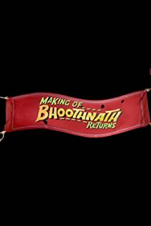 Watch Making of Bhoothnath Returns Online