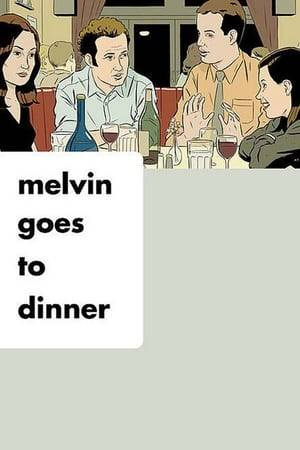 Watch Melvin Goes to Dinner Online