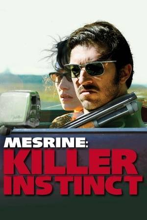 Watch Mesrine: Killer Instinct Online