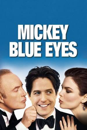 Watch Mickey Blue Eyes Online