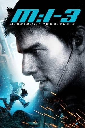 Watch Mission: Impossible III Online