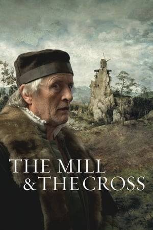 Watch The Mill and the Cross Online