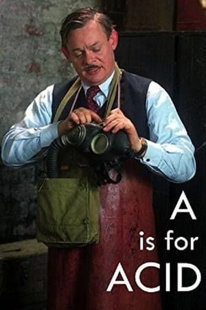 Watch A Is for Acid Online