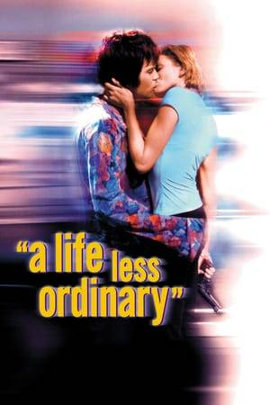 Watch A Life Less Ordinary Online