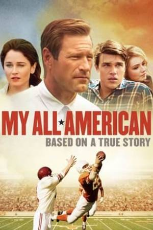 Watch My All American Online