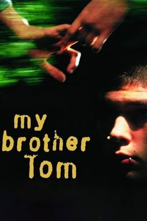 Watch My Brother Tom Online
