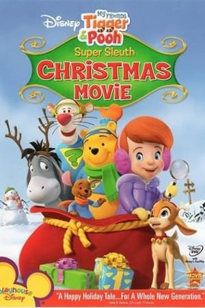 Watch My Friends Tigger and Pooh: Super Sleuth Christmas Movie Online