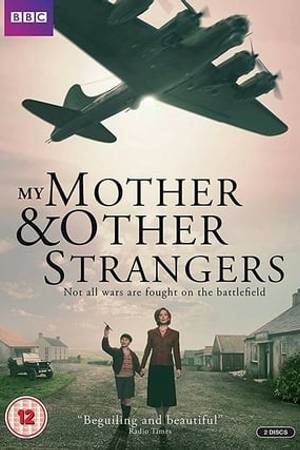 Watch My Mother and Other Strangers Online