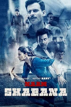 Watch Naam Shabana Online
