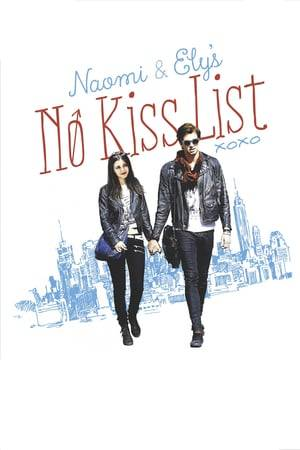 Watch Naomi and Ely's No Kiss List Online