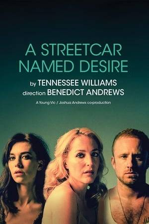 Watch National Theatre Live: A Streetcar Named Desire Online