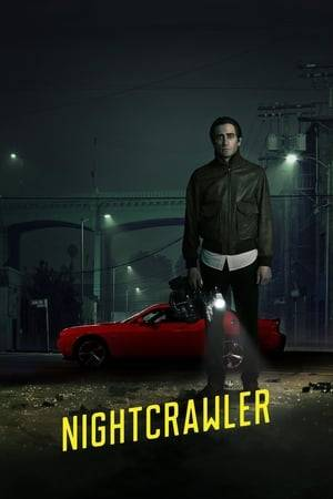 Watch Nightcrawler Online