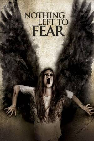 Watch Nothing Left to Fear Online