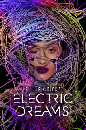 Watch Philip K. Dick's Electric Dreams Online