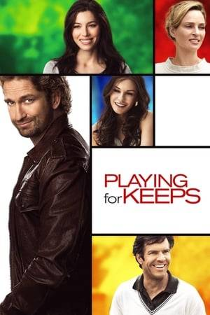 Watch Playing for Keeps Online