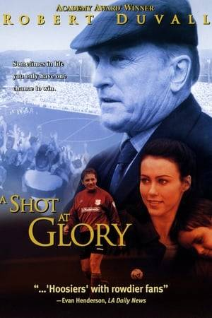 Watch A Shot at Glory Online