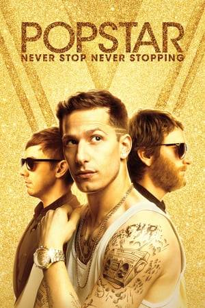Watch Popstar: Never Stop Never Stopping Online