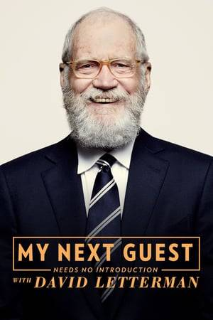 Watch My Next Guest Needs No Introduction With David Letterman Online