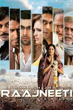 Watch Raajneeti Online