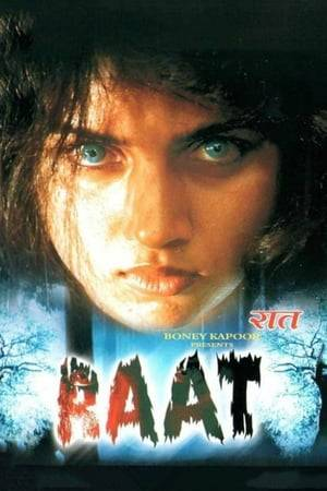 Watch Raat Online