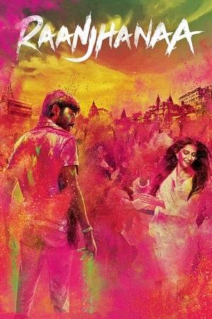 Watch Raanjhanaa Online