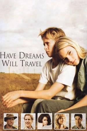 Watch Have Dreams, Will Travel Online