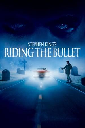 Watch Riding the Bullet Online