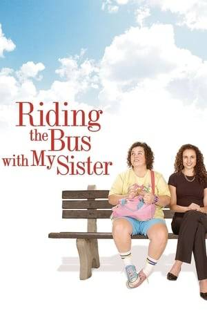 Watch Riding the Bus with My Sister Online