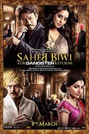 Watch Saheb Biwi Aur Gangster Returns Online