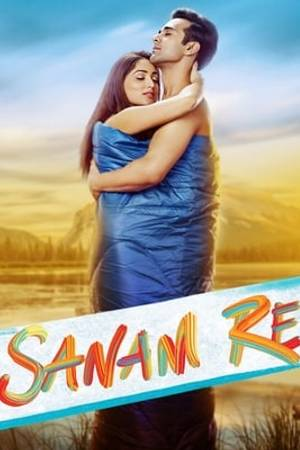Watch Sanam Re Online
