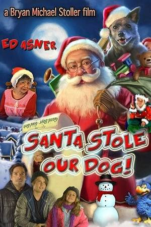 Watch Santa Stole Our Dog: A Merry Doggone Christmas! Online
