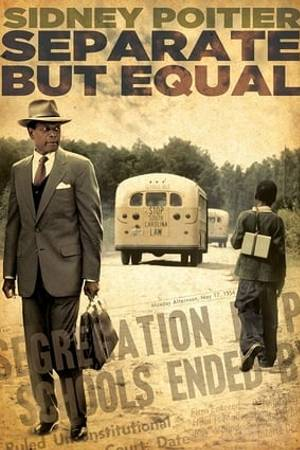Watch Separate But Equal Online